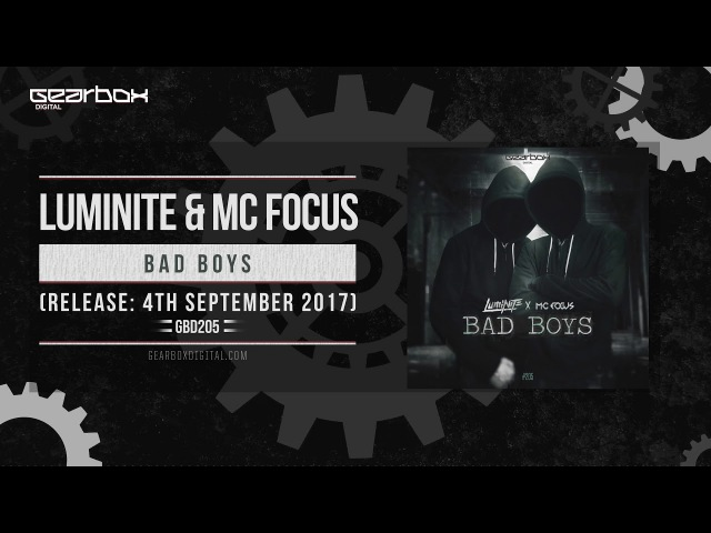 Luminite Mc Focus - Bad Boys [GBD205]