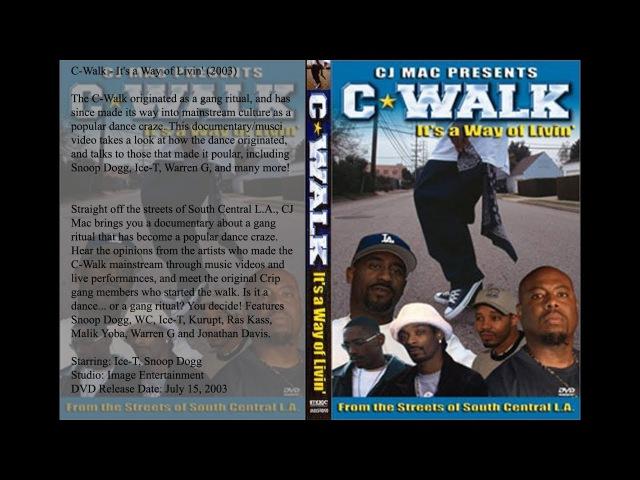 C-Walk из документалки C-Walk - It's a Way of Livin' (2003)