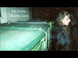 No Smile - I Blame Coco