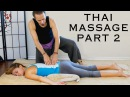 Thai Massage for Back Pain & Headache Relief | How to, Techniques | HD 60fps, Relaxing Music ASMR