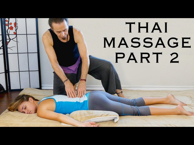 Thai Massage for Back Pain Headache Relief | How to, Techniques | HD 60fps, Relaxing Music ASMR