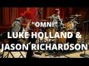 Meinl Cymbals Luke Holland Jason Richardson Omni