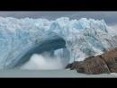 Обрушение ледника Перито-Морено