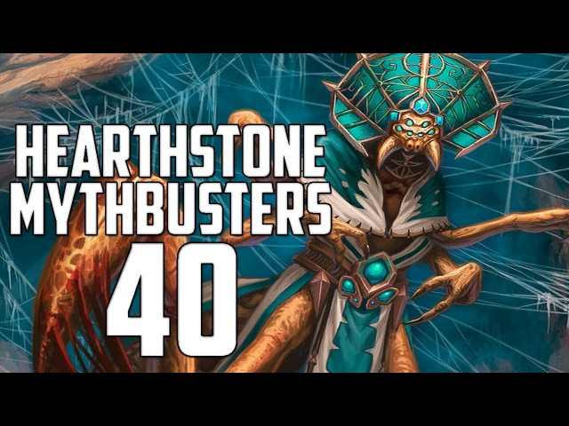 Hearthstone Mythbusters 40