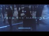 Nickelback - Feed The Machine Lyric Video