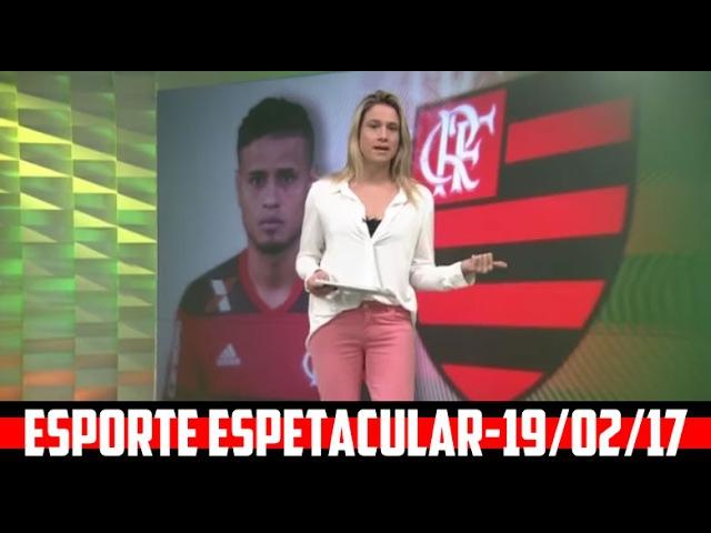 TRAJETÓRIA EVERTON NO FLAMENGO 200 JOGOS-ESPORTE ESPETACULAR 19/02/17