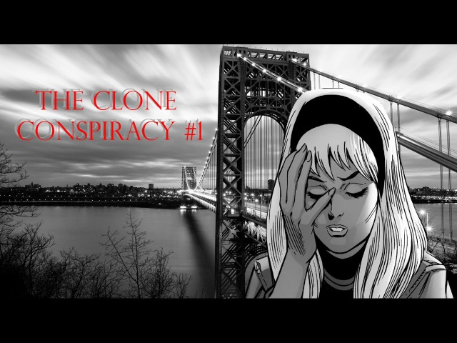 The CLONE CONSPIRACY №1 - Человек-паук - Заговор клонов №1 (DEAD NO MORE)