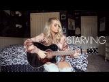Starving - Hailee Steinfeld &amp Grey (Ft. Zedd) - Cover by Riley Biederer
