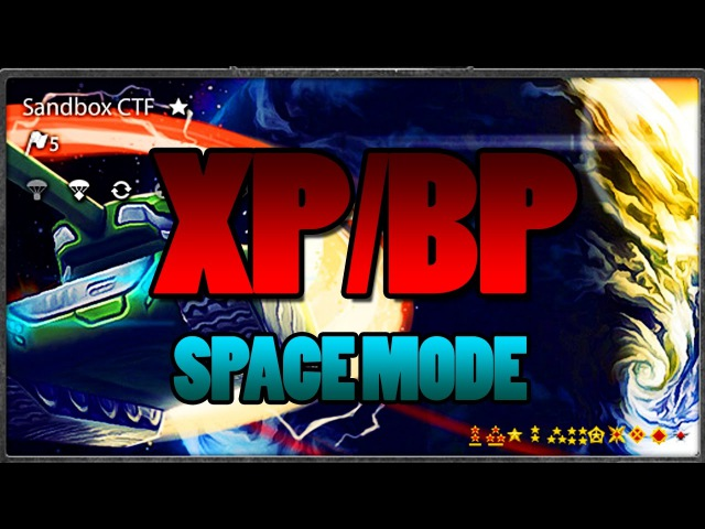 Tanki Online XP/BP Space Mode , Космический режим XP / BP Tanki Online