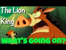 Фраза WHAT'S GOING ON из мультфильма Король Лев The Lion King