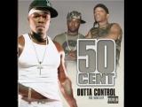 50 Cent- Outta Control (Remix) (Instrumental) (feat. Mobb Deep)