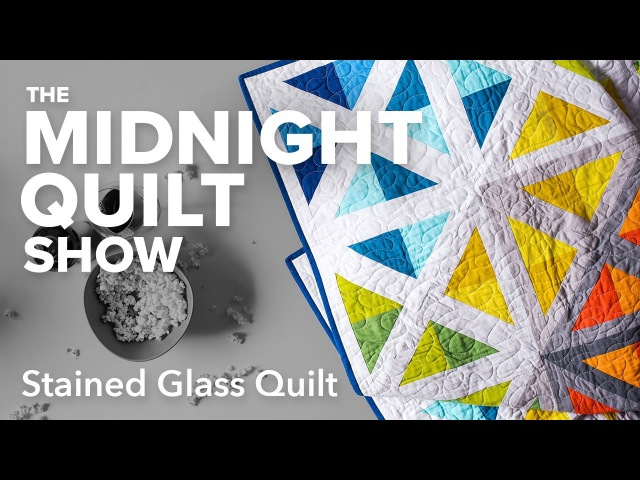 Stained Glass Spectrum Quilt   Midnight Quilt Show with Angela Walters