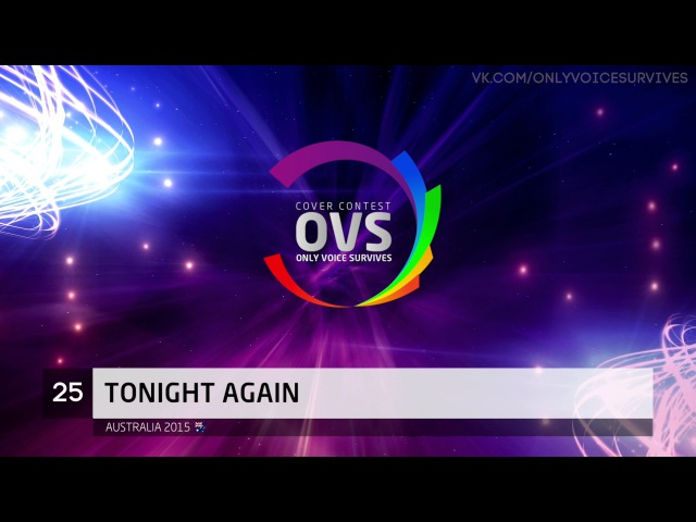 OVS11 - Маргарита Экзаркопулос - Tonight Again (Australia 2015 cover)