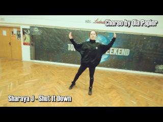 Sharaya J - Shut It Down | Ola Papior | Top Dance Weekend goupdc
