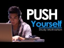 PUSH YOURSELF - New Motivational Video for Success Studying