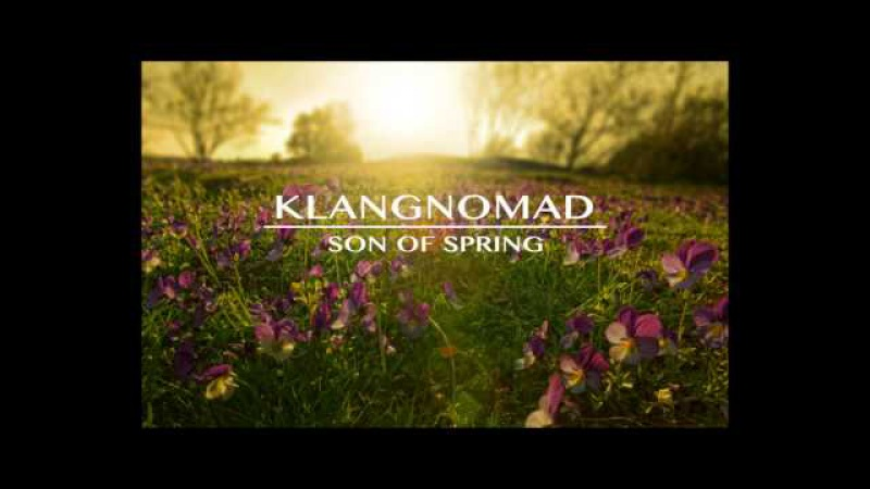 Klangnomad - Son of Spring