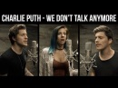 """Charlie Puth, Selena Gomez- """"We Don't Talk Anymore"""" (cover by Andie Case feat. Our Last Night)"""