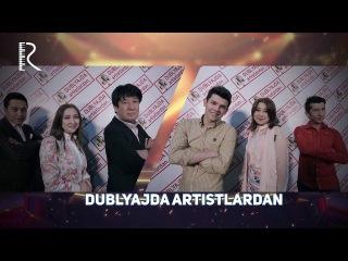 Dublyajda artistlardan - Mahmud Namozov, Iroda Dilroz, G'anisher Abdullayev