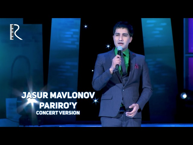 Jasur Mavlonov - Pariro'y | Жасур Мавлонов - Парируй (concert version)