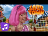 Lazy Town Never Say Never Music Video