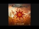 SFX - Y-Salem (Astral Projection 2017 Remix)