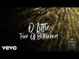 Matt Redman - O Little Town (The Glory Of Christmas) (Lyrics And Chords)