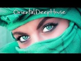 Deep House  ( Oriental )  Vibes Mix - 3 - 2017 # Dj Nikos Danelakis # Best of Deep House # Ethnic #