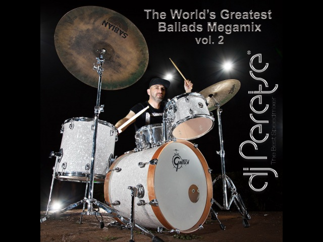 DJ Peretse - The Worlds Greatest Ballads Megamix (vol. 2)