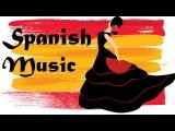 Romantic SPANISH GUITAR MUSIC - Spanish Passionate Flamenco