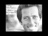 Andy Williams - The Best Songs. - Video