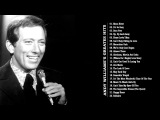 Andy Williams Greatest Hits | Andy Williams Collection