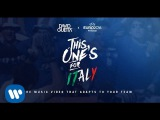 David Guetta ft. Zara Larsson - This One's For You Italy (UEFA EURO 2016 Official Song)