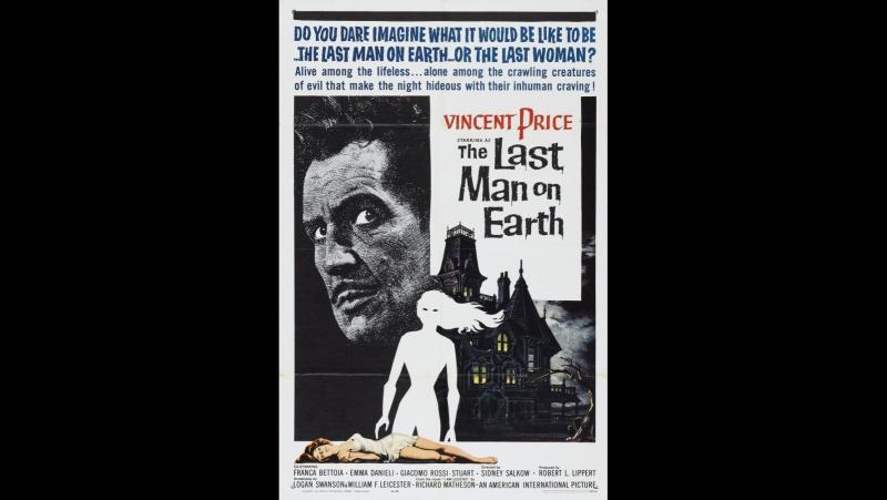 Последний человек на Земле / The Last Man on Earth (1964)