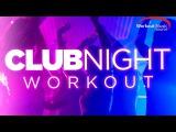 Workout Music Source Club Night Workout (130 BPM)