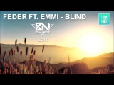 Feder ft. Emmi, Amice - Blind (Ben Nyler Edit)