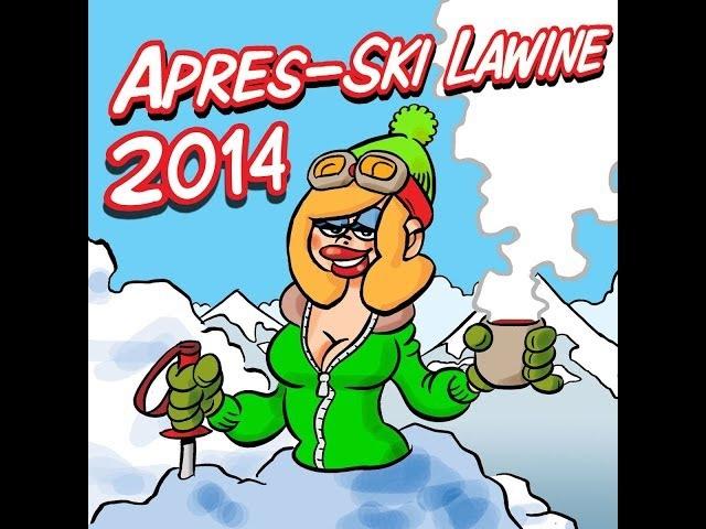 Apres-Ski Lawine 2014 (das komplette Album!)