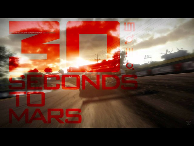 30 Seconds To Mars Night Of The Hunter Shift2 Cinematic Dirty Gladiator Remix DJ SET VERSION