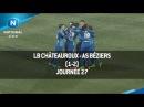 J27 LB Châteauroux AS Béziers 1 2 le résumé