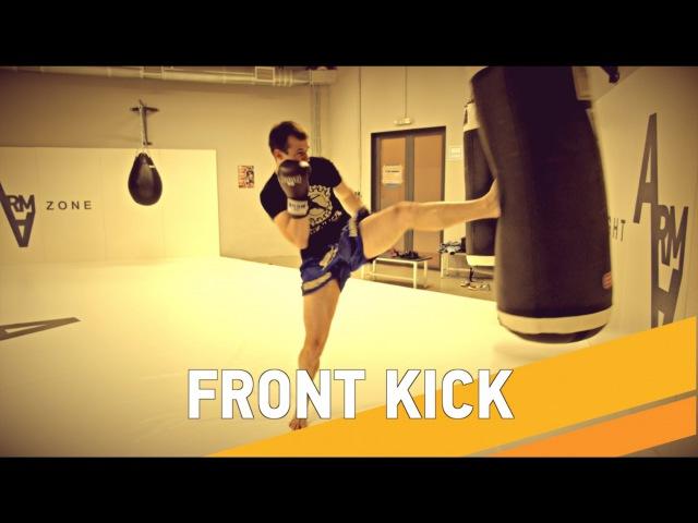 Как и зачем бить front kick - ARMA SPORT rfr b pfxtv ,bnm front kick - arma sport