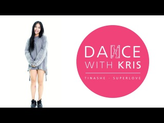 Tinashe - Superlove / Dance With Kris