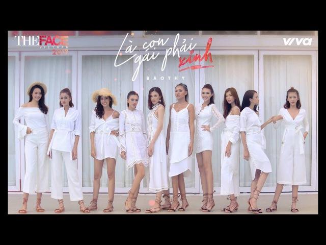 Là Con Gái Phải Xinh | Version The Face Vietnam 2017 (MV Official) | Bảo Thy