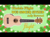 Ukulele Flight DUS 320 CEQ SP/ZEB - Andy Eastwood