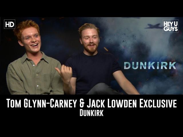Tom Glynn Carney Jack Lowden - Dunkirk Exclusive Movie Interview