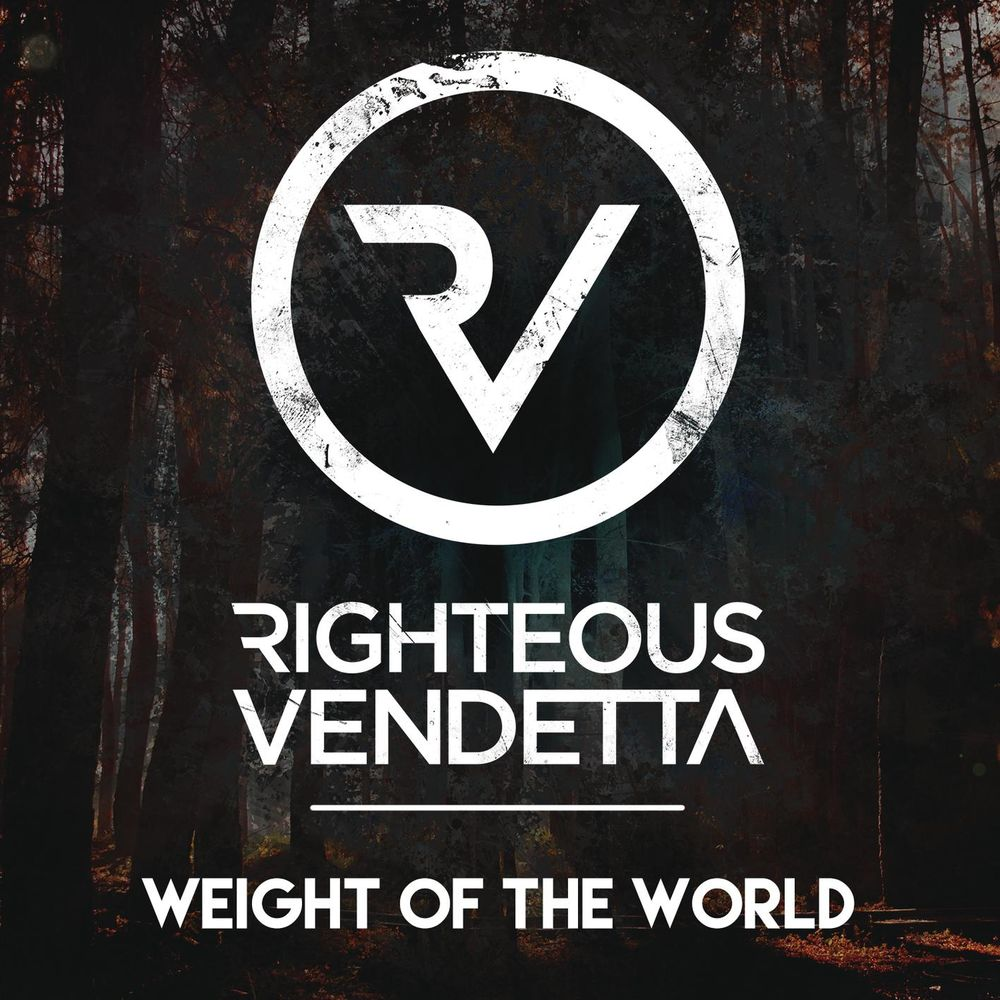 Righteous Vendetta - Weight of the World [single] (2017)
