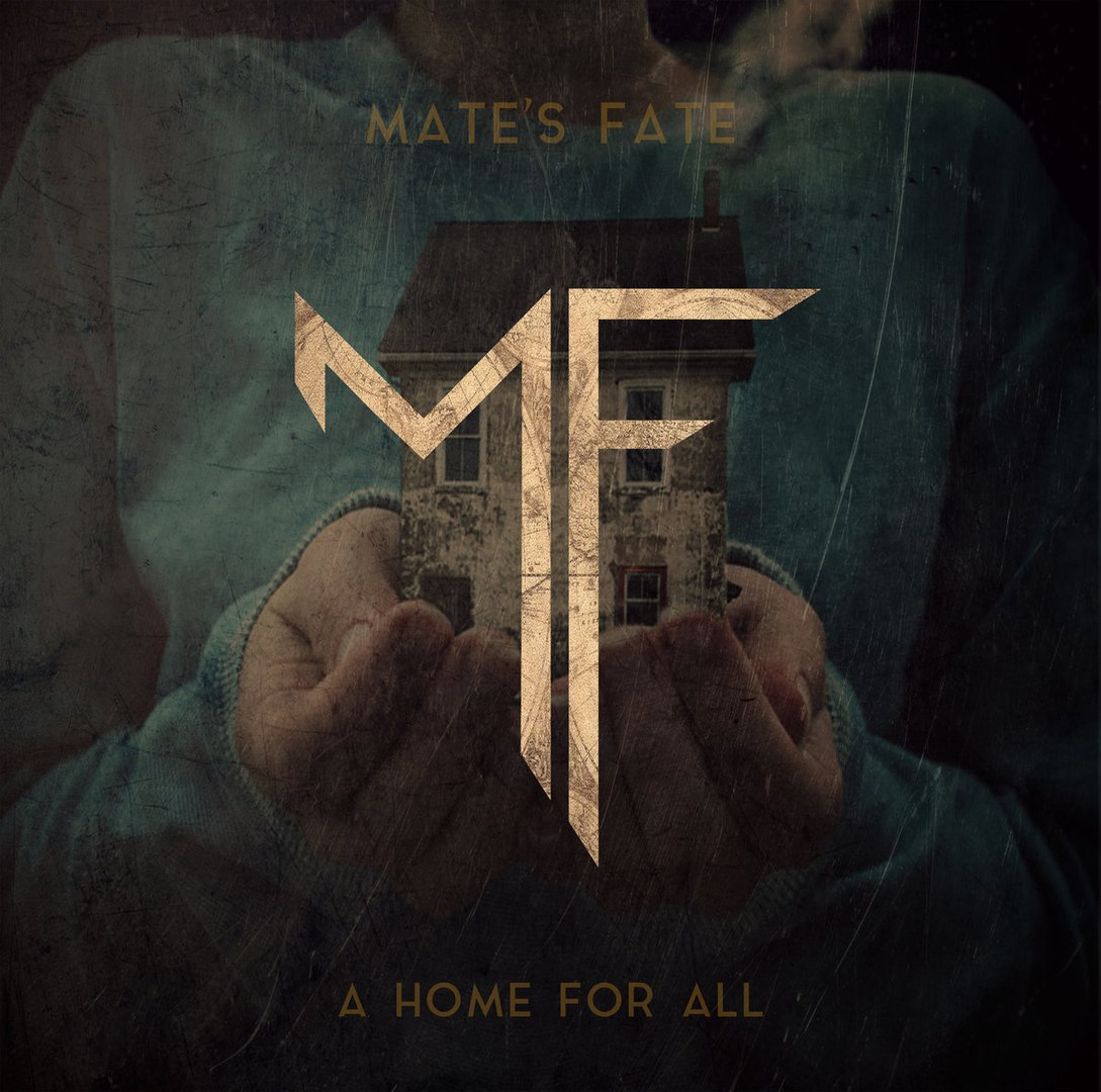 Mate's Fate - A Home For All [EP] (2017)