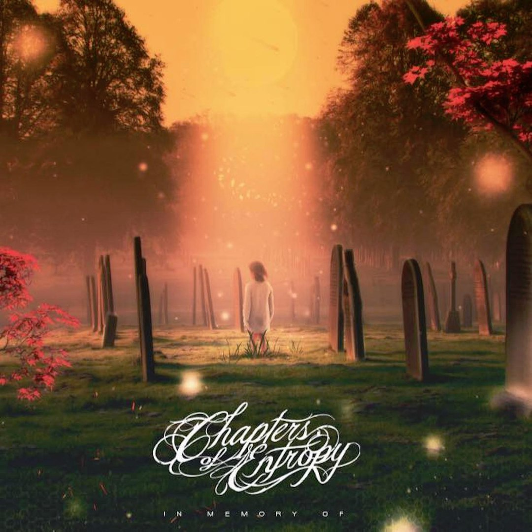 Chapters of Entropy - In Memory Of... [EP] (2017)