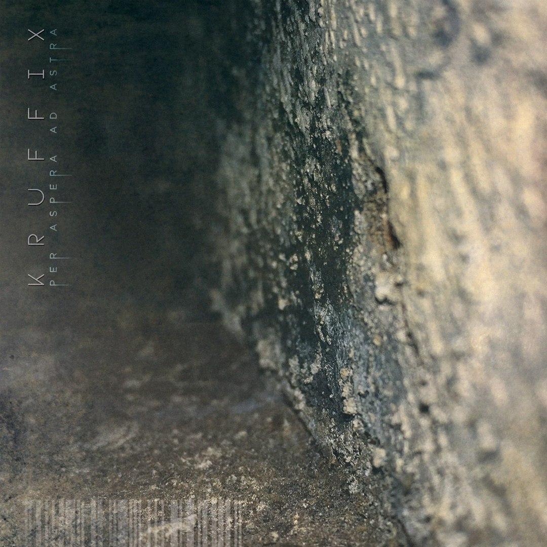 Kruffix - Per Aspera Ad Astra [EP] (2017)