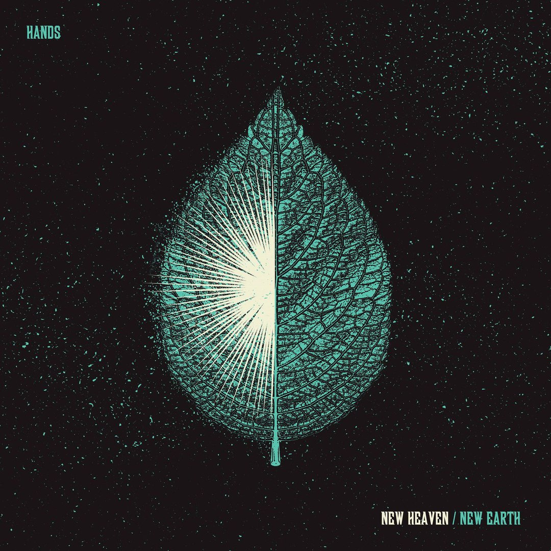 Hands - New Heaven / New Earth [Single] (2017)