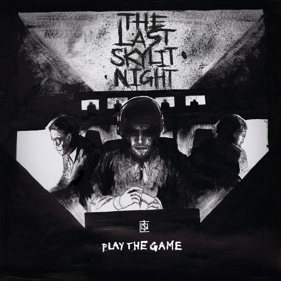 The Last Skylit Night - Play the Game [EP] (2017)
