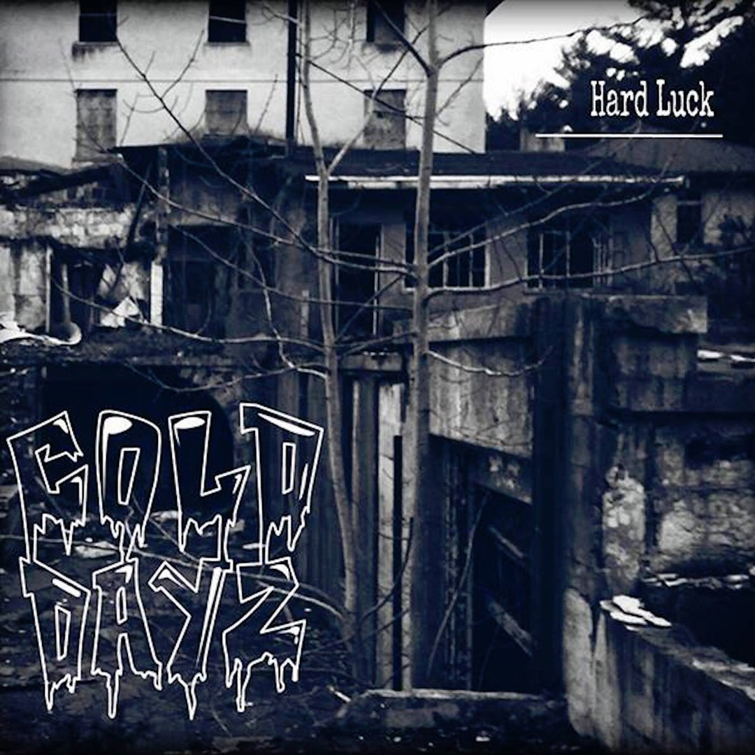Cold Dayz - Hard Luck [EP] (2017)